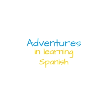 Adventures in learning spanish